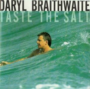 Daryl Braithwaite - Taste The Salt (1993)