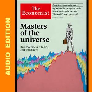 The Economist • Audio Edition • 5 October 2019
