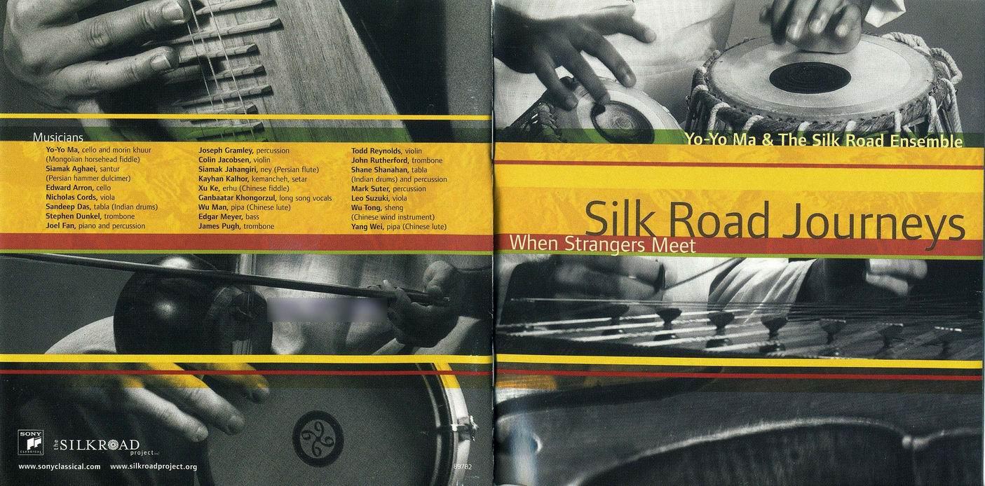 Silk Road Journeys - When Strangers Meet. Yo-Yo Ma & The Silk Road Ensemble