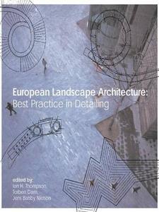 European Landscape Architecture: Best Practice in Detailing