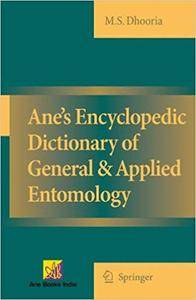Ane's Encyclopedic Dictionary of General & Applied Entomology (Repost)