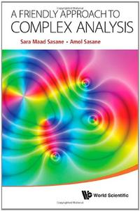 A Friendly Approach to Complex Analysis (Repost)