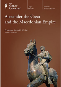 TTC Video - Alexander the Great and the Macedonian Empire