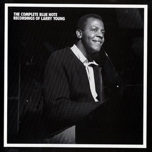 Larry Young - The Complete Blue Note Recordings Of Larry Young (1964-69) [6CD BoxSet] {1991 Mosaic Remaster}