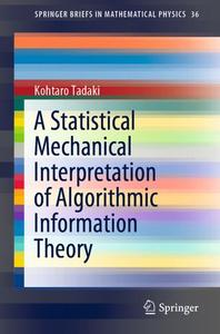 A Statistical Mechanical Interpretation of Algorithmic Information Theory