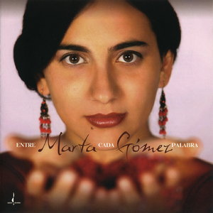Marta Gomez - Entre Cada Palabra (2006) [Official Digital Download 24bit/96kHz]