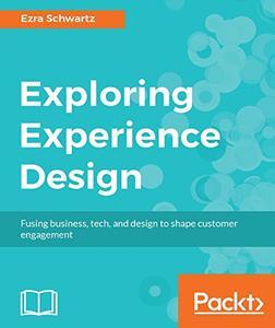 Exploring Experience Design (Repost)