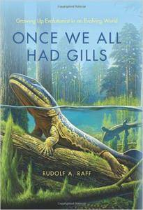 Once We All Had Gills: Growing Up Evolutionist in an Evolving World (repost)