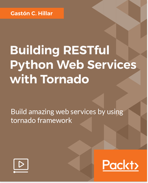 Building RESTful Python web services with Tornado