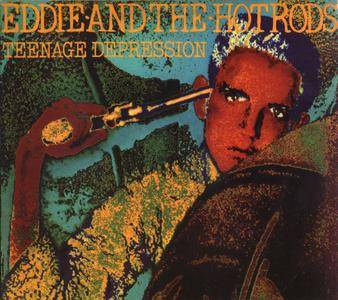 Eddie and the Hot Rods - Teenage Depression (1976) Expanded Remastered 2000