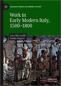 Work in Early Modern Italy, 1500-1800