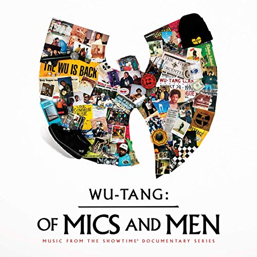 Wu-Tang Clan - Of Mics and Men (Music From The Showtime Documentary Series) (2019)