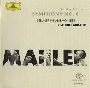 Berliner Philharmoniker, Claudio Abbado - Mahler: Symphony No.6 (2005) [SACD ISO+HiRez FLAC]