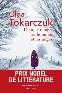 """Olga Tokarczuk, """"Dieu, le temps, les hommes et les anges"""""""