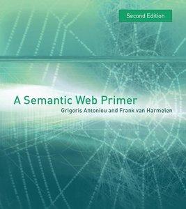 A Semantic Web Primer, 2nd Ed (Repost)