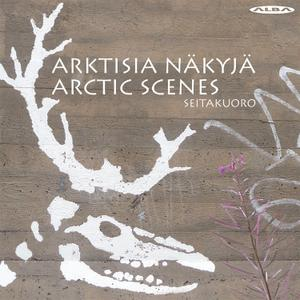 Seitakuoro feat. Kadri Joamets - Arctic Scenes (2019)