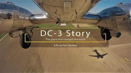 Autentic - DC3 Story: The Plane that Changed the World (2018)