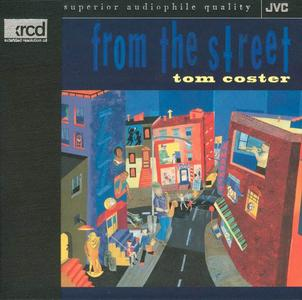 Tom Coster - From The Street (1996) [XRCD]
