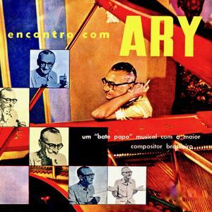 Ary Barroso - Encontro Com Ary (Remastered) (1964; 2019)