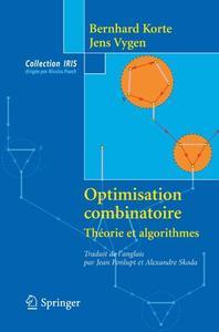 Optimisation combinatoire: Théorie et algorithmes