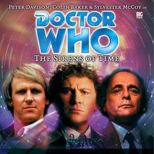 «Doctor Who - 001 - The Sirens of Time» by Big Finish Productions
