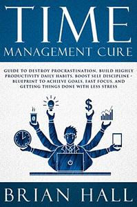 Time Management Cure