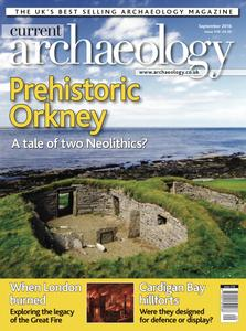 Current Archaeology - Issue 318