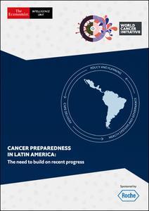 The Economist (Intelligence Unit) - Cancer Preparedness in Latin America (2019)