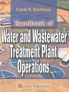 Handbook of Water and Wastewater Treatment Plant Operations (Repost)