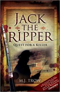 Jack the Ripper Quest for a Killer