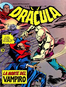 Dracula - Volume 18 - La Morte Del Vampiro