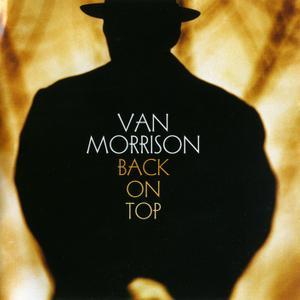 Van Morrison - Back On Top (1999) Expanded Remastered Reissue 2008