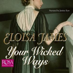 «Your Wicked Ways» by Eloisa James