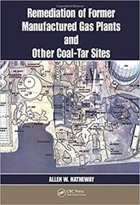 Remediation of former Manufactured Gas Plants and Other Coal-Tar Sites