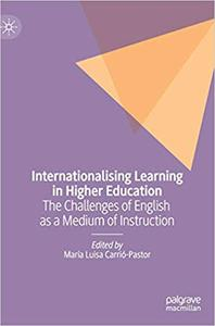 Internationalising Learning in Higher Education: The Challenges of English as a Medium of Instruction