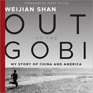 Out of the Gobi: My Story of China and America [Audiobook]