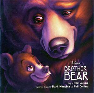 Mark Mancina, Phil Collins & VA - Brother Bear: Original Motion Picture Soundtrack (2003)