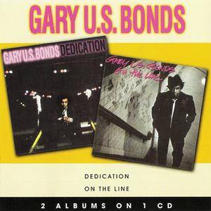 Gary U.S. Bonds - Dedication/On The Line (1981/1982) {2007 American Beat} **[RE-UP]**