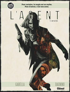 L'Agent - Tome 1 - Initiation