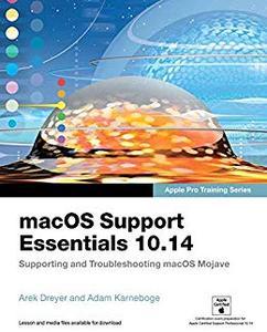macOS Support Essentials 10.14 - Apple Pro Training Series