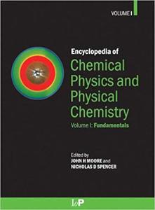 Encyclopedia of Chemical Physics and Physical Chemistry - 3 Volume Set (Repost)