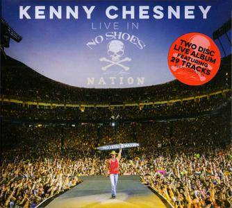 Kenny Chesney - Live In No Shoes Nation (2017)