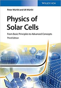 Physics of Solar Cells: From Basic Principles to Advanced Concepts (Repost)