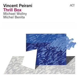 Vincent Peirani - Thrill Box (2013/2015) [Official Digital Download 24-bit/96kHz]