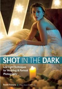 Shot in the Dark: Low-Light Techniques for Wedding and Portrait Photography (repost)