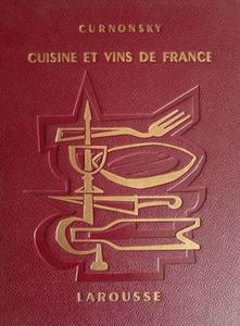 """Curnonsky, """"Cuisine et vins de France"""""""