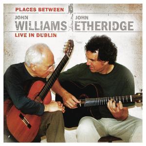 John Williams - John Williams & John Etheridge: Places Between (2015)