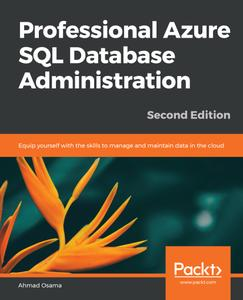Professional Azure SQL Database Administration, 2nd Edition