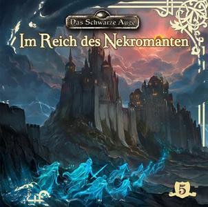 «Das schwarze Auge - Folge 5: Im Reich des Nekromanten» by Markus Duschek,Markus Topf,Thomas A. Weber