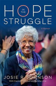 Hope in the Struggle: A Memoir